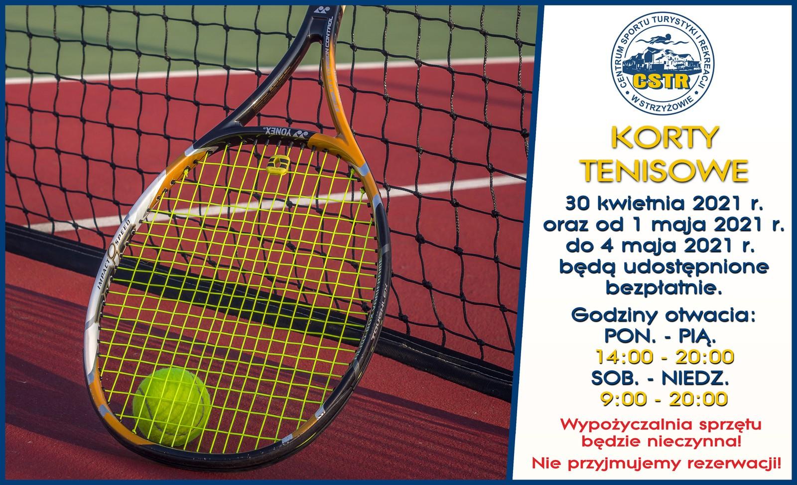 Korty tenisowe 30 kwietnia 2021 r. oraz od 1 maja 2021 r. do 4 maja 2021 r. będą udostępnione bezpłatnie. Godziny otwarcia: poniedziałek - piątek: 14:00 - 20:00 sobota - niedziela: 9:00 - 20:00 W tym okrezie wypożyczalnie sprzętu będzie nieczynna jak również nie będziemy przyjmować rezerwacji.